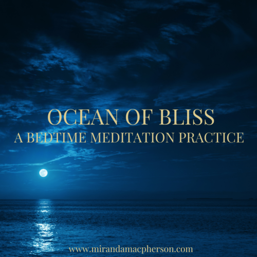 OCEAN OF BLISS a downloadable guided audio meditation by spiritual teacher Miranda Macpherson