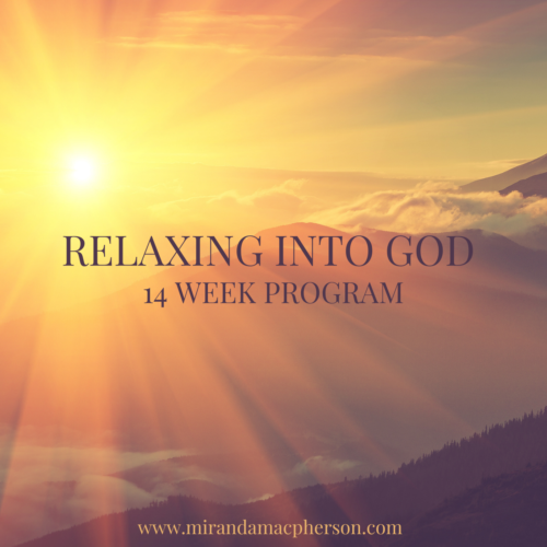 Relaxing into God an online course with spiritual teacher Miranda Macpherson